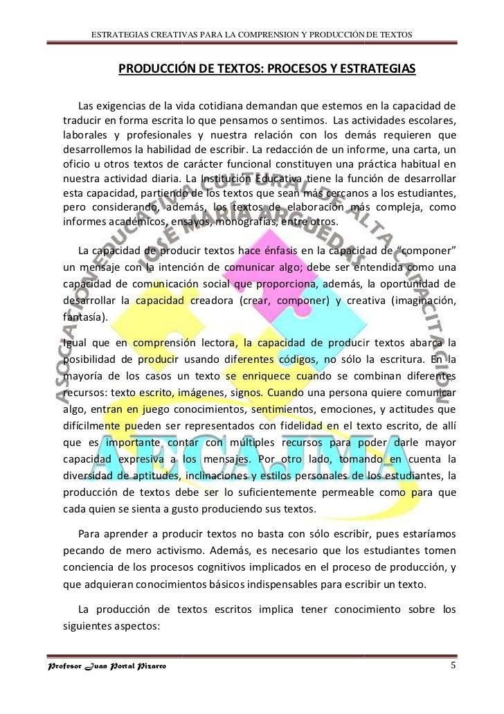 ESTRATEGIAS CREATIVAS PARA LA COMPRENSION Y PRODUCCIÓN DE TEXTOS                    PRODUCCIÓN DE TEXTOS: PROCESOS Y ESTRA...