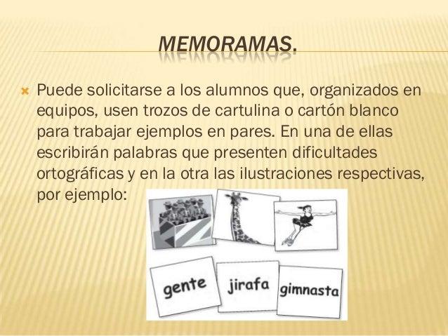 MEMORAMAS.   Puede solicitarse a los alumnos que, organizados en    equipos, usen trozos de cartulina o cartón blanco    ...