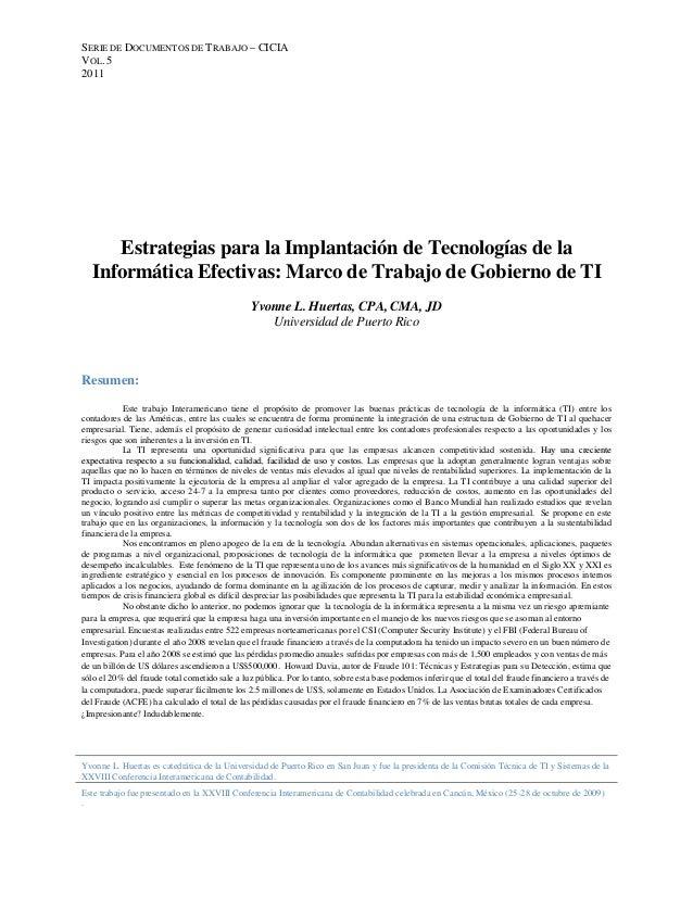 SERIE DE DOCUMENTOS DE TRABAJO – CICIA VOL. 5 2011  Estrategias para la Implantación de Tecnologías de la Informática Efec...