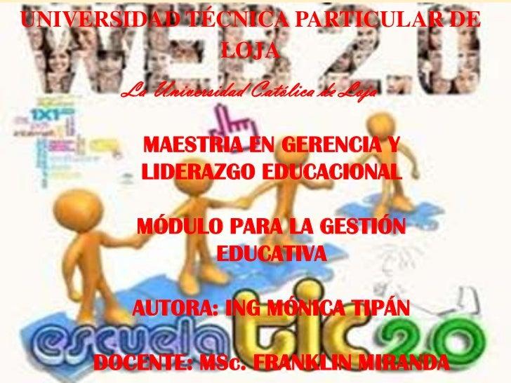 UNIVERSIDAD TÉCNICA PARTICULAR DE              LOJA       La Universidad Católica de Loja         MAESTRIA EN GERENCIA Y  ...