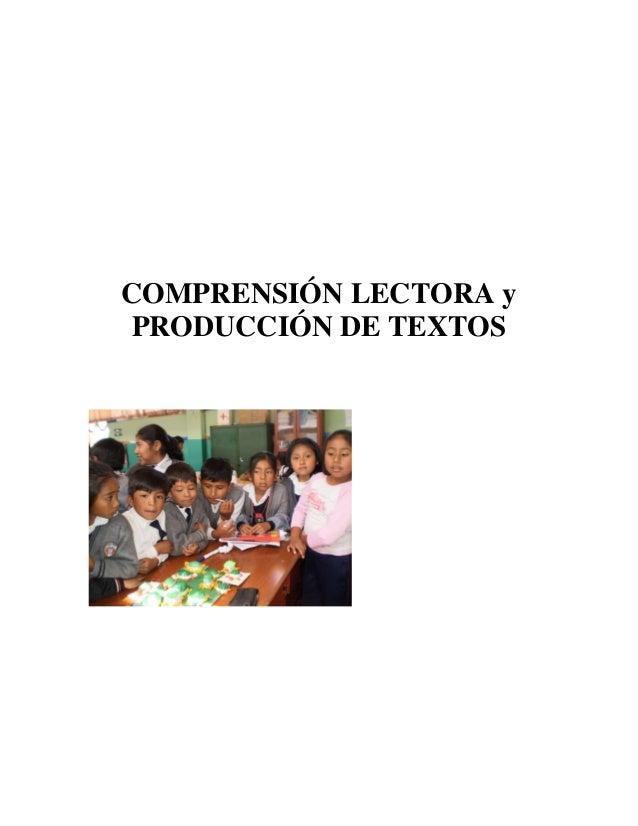 COMPRENSIÓN LECTORA yPRODUCCIÓN DE TEXTOS