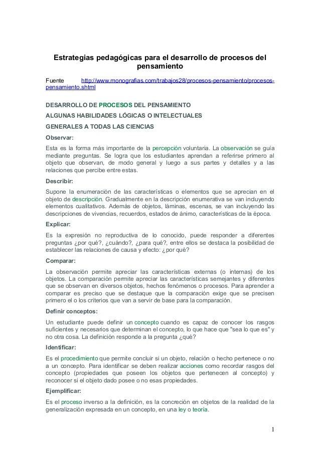 Estrategias pedagógicas para el desarrollo de procesos del pensamiento Fuente http://www.monografias.com/trabajos28/proces...
