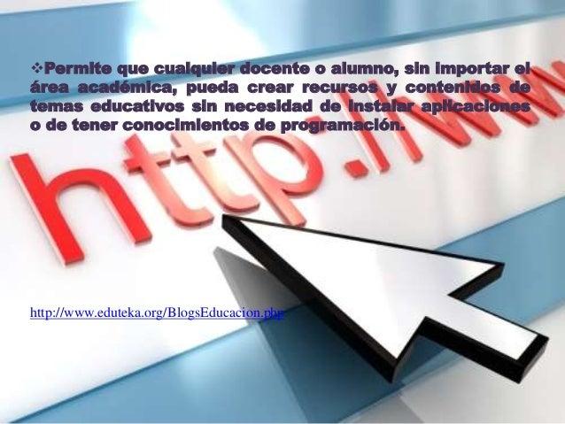 Permite que cualquier docente o alumno, sin importar el área académica, pueda crear recursos y contenidos de temas educat...