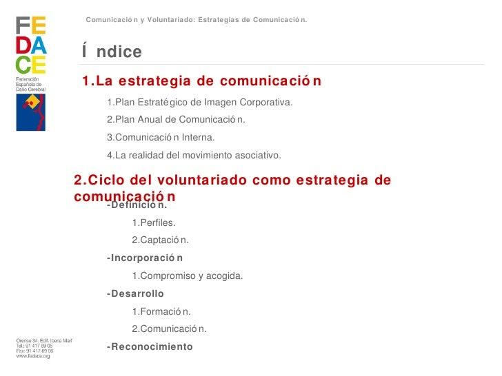 Comunicación y Voluntariado: Estrategias de Comunicación Slide 2