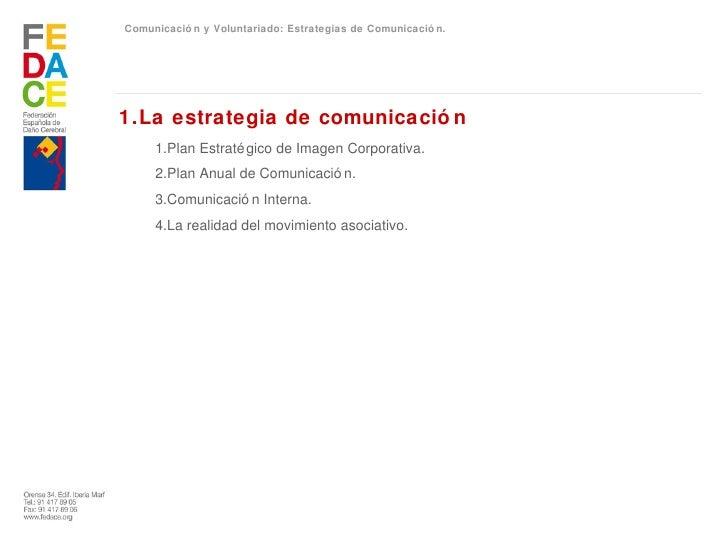 Comunicación y Voluntariado: Estrategias de Comunicación Slide 3