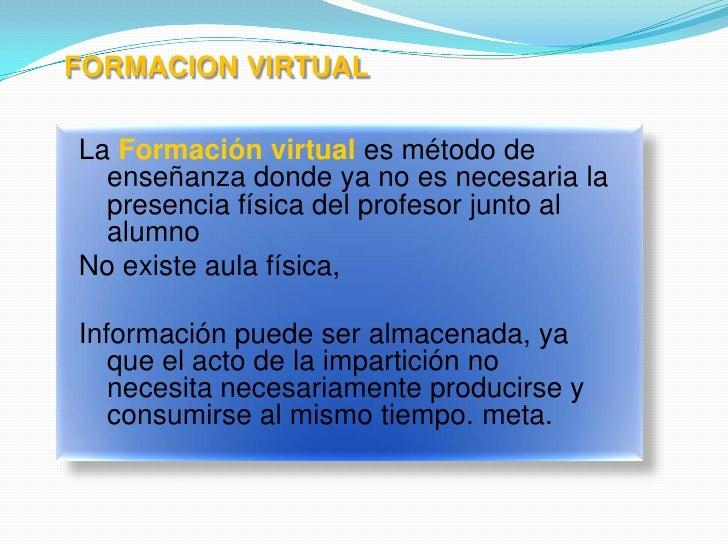 Estrategias de Educación virtual apoyadas en las TICs Slide 3