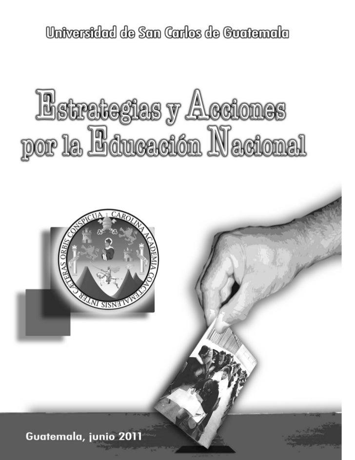 Autoridades de laUniversidad de San Carlos de Guatemala                        Rector         Lic. Carlos Estuardo Gálvez ...