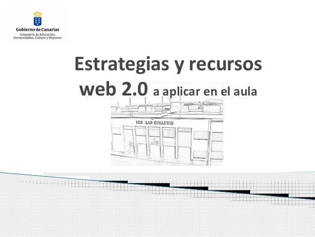 Estrategias y recursos web 2.0 a aplicar en el aula