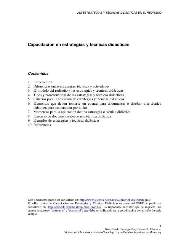 LAS ESTRATEGIAS Y TÉCNICAS DIDÁCTICAS EN EL REDISEÑO  Capacitación en estrategias y técnicas didácticas  Contenidos 1. 2. ...