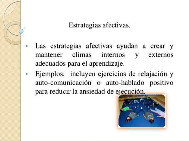 Otra estrategia para mejorar el aprendizajees realizar todas las actividades en unambiente adecuado y con orden