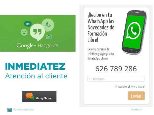 Formación Libre @ortizan  INMEDIATEZ  Atención al cliente