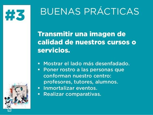 Formación Libre @ortizan  #3  BUENAS PRÁCTICAS  Transmitir una imagen de calidad de nuestros cursos o servicios.    Mostr...