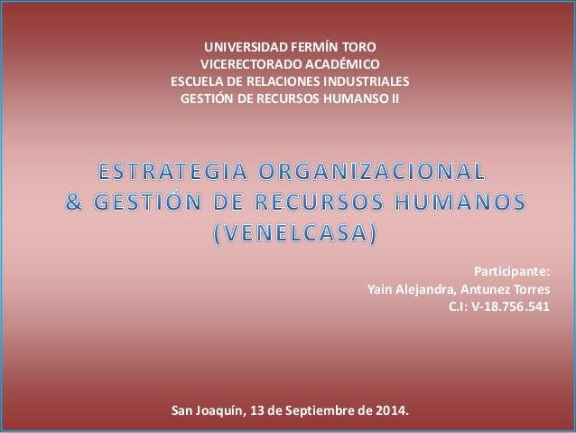 UNIVERSIDAD FERMÍN TORO  VICERECTORADO ACADÉMICO  ESCUELA DE RELACIONES INDUSTRIALES  GESTIÓN DE RECURSOS HUMANSO II  Part...