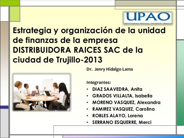 Dr. Jenry Hidalgo LamaIntegrantes:• DIAZ SAAVEDRA, Anita• GRADOS VILLALTA, Isabella• MORENO VASQUEZ, Alexandra• RAMIREZ VA...