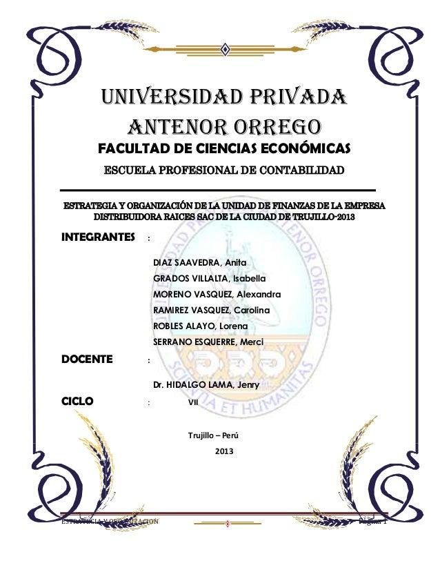 ESTRATEGIA Y ORGANIZACION Página 1UNIVERSIDAD PRIVADAANTENOR ORREGOFACULTAD DE CIENCIAS ECONÓMICASESCUELA PROFESIONAL DE C...