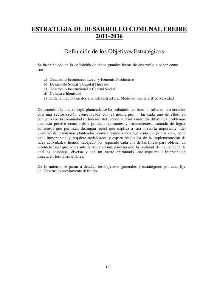 ESTRATEGIA DE DESARROLLO COMUNAL FREIRE                 2011-2016                 Definición de los Objetivos Estratégicos...