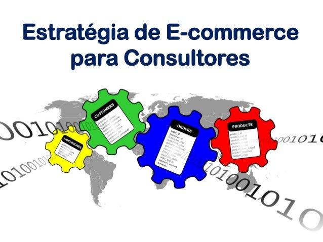 Estratégia de E-commerce para Consultores