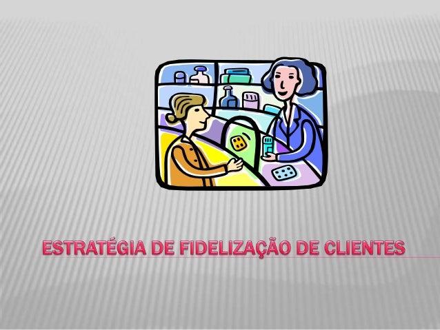 A IMPORTÂNCIA DA SATISFAÇÃO DE CLIENTES   As empresas tentam diariamente vender    mais, conquistar novos mercados,    of...
