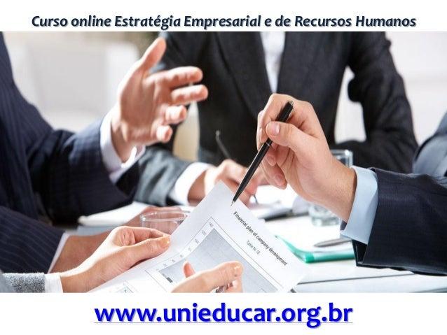 Curso online Estratégia Empresarial e de Recursos Humanos www.unieducar.org.br