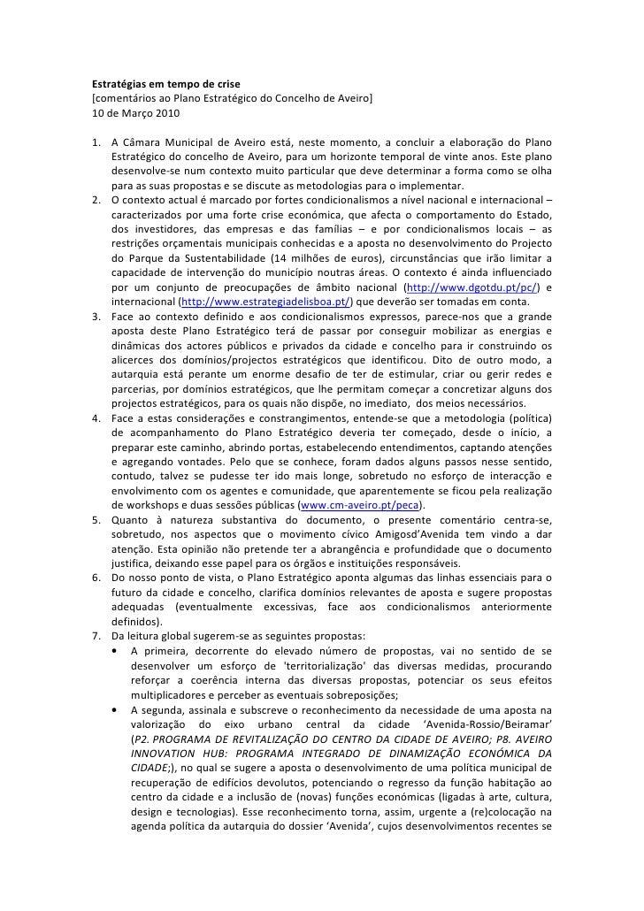 Estratégias em tempo de crise [comentários ao Plano Estratégico do Concelho de Aveiro] 10 de Março 2010  1. A Câmara Munic...