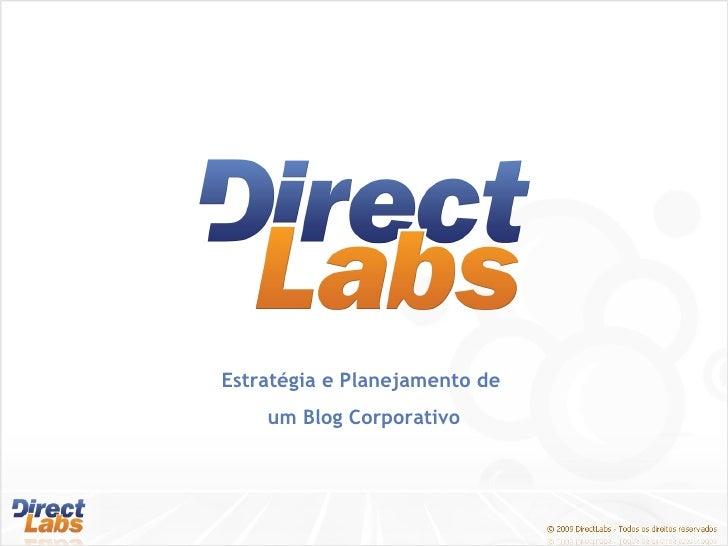 Estratégia e Planejamento de  um Blog Corporativo