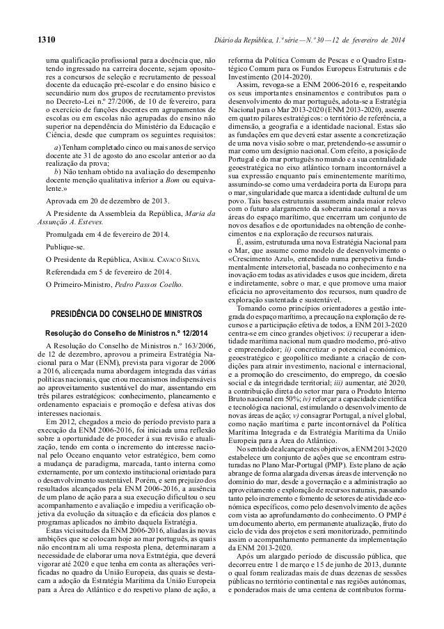 1310  Diário da República, 1.ª série — N.º 30 — 12 de fevereiro de 2014  uma qualificação profissional para a docência que...