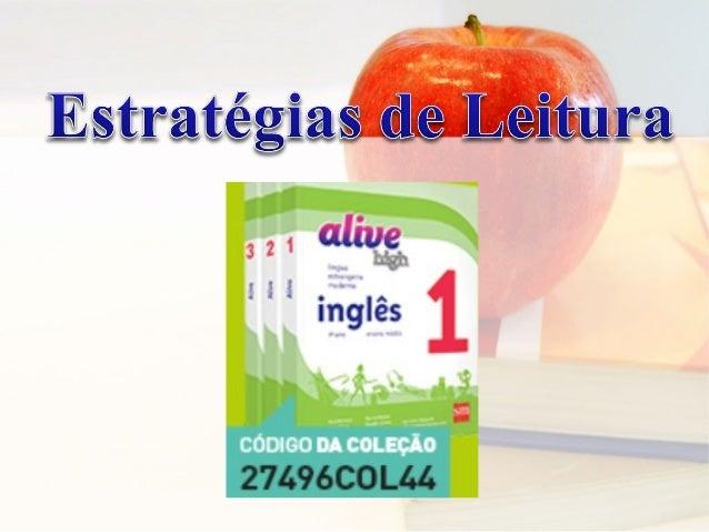 Estratégias de letramento escrito e oral no Alive High