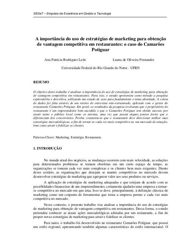 SEGeT – Simpósio de Excelência em Gestão e Tecnologia A importância do uso de estratégias de marketing para obtenção de va...
