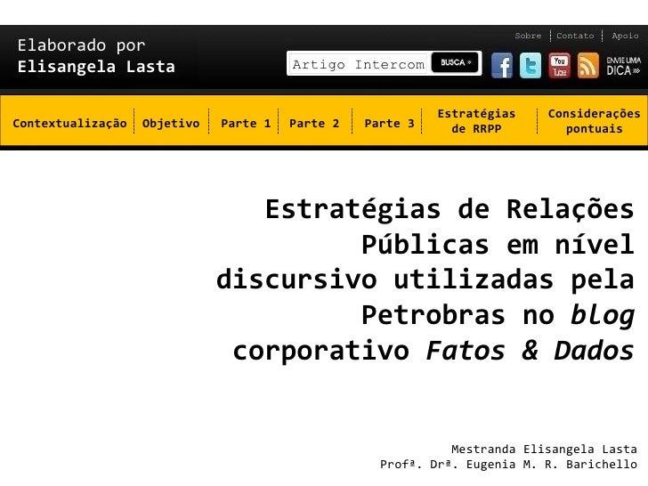 Sobre    Contato   ApoioElaborado porElisangela Lasta                        Artigo Intercom                              ...