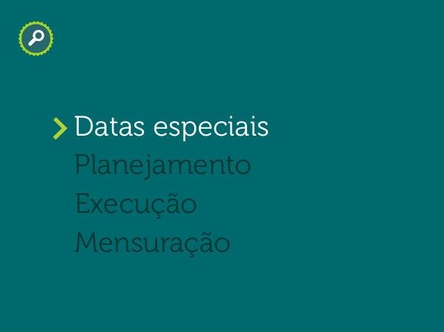 Will Trannin Planejamento Datas especiais Execução Mensuração