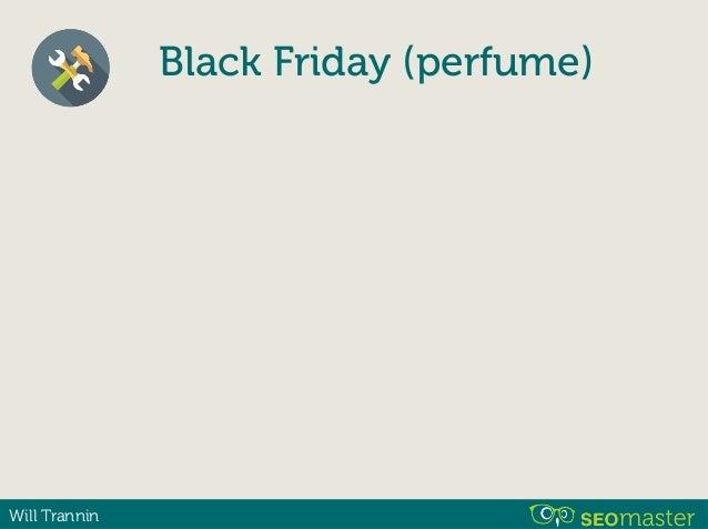 Will Trannin Black Friday (perfume) Black Friday de Perfumes, ofertas exclusivas - Loja XYZ Ofertas de perfumes no Black F...