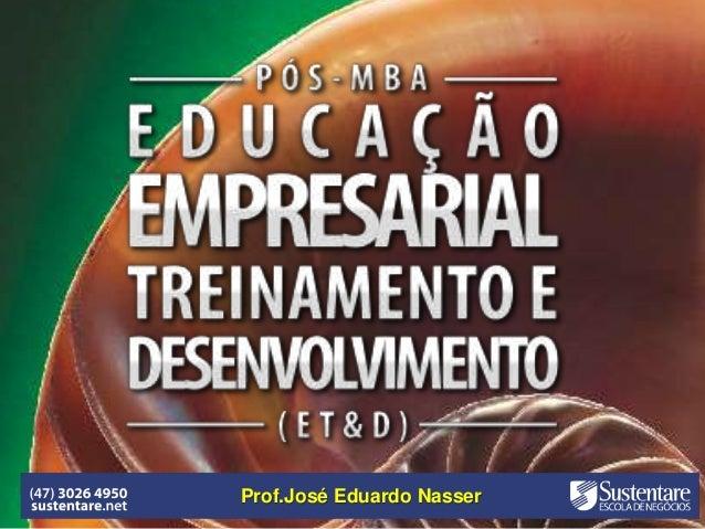 Prof.José Eduardo Nasser