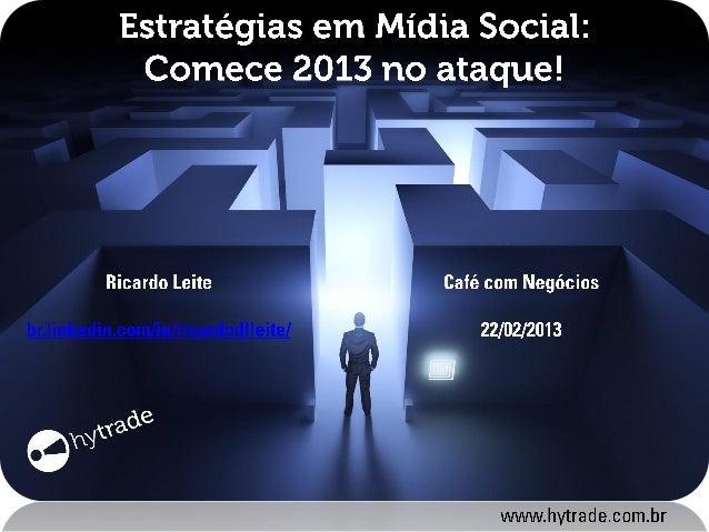 AGENDA:• Mídia Social – um caminho sem volta;• Empresas e mídia social – esta dupla  combina?• Conheça o ciclo de vida da ...