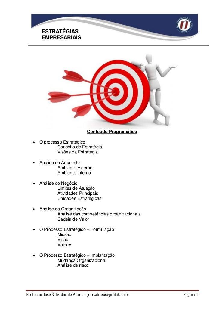 ESTRATÉGIAS        EMPRESARIAIS                                  Conteúdo Programático      O processo Estratégico       ...