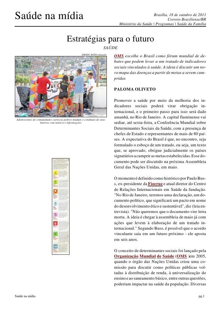 Saúde na mídia                                                                                  Brasília, 18 de outubro de...