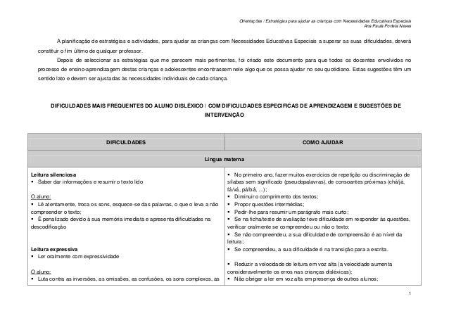 Orientações / Estratégias para ajudar as crianças com Necessidades Educativas Especiais Ana Paula Portela Neves 1 A planif...