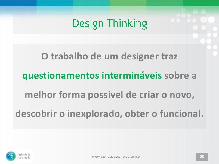 O trabalho de um designer traz questionamentos intermináveis sobre a  melhor forma possível de criar o novo,descobrir o in...