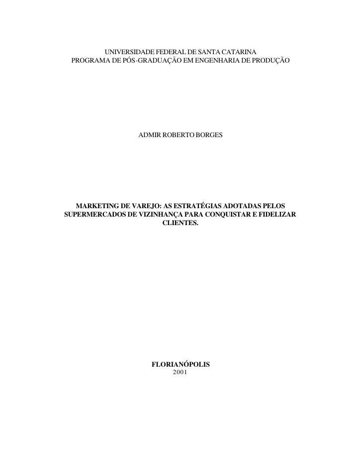 UNIVERSIDADE FEDERAL DE SANTA CATARINA  PROGRAMA DE PÓS-GRADUAÇÃO EM ENGENHARIA DE PRODUÇÃO                      ADMIR ROB...
