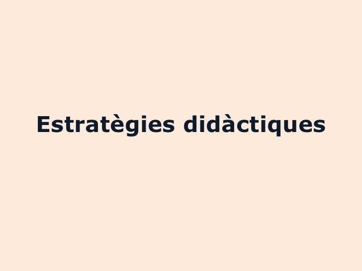 Estratègies didàctiques
