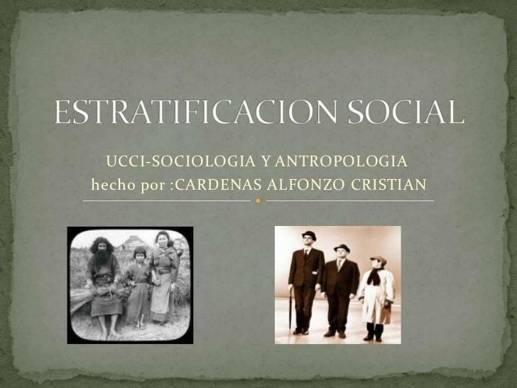 UCCI-SOCIOLOGIA Y ANTROPOLOGIAhecho por :CARDENAS ALFONZO CRISTIAN