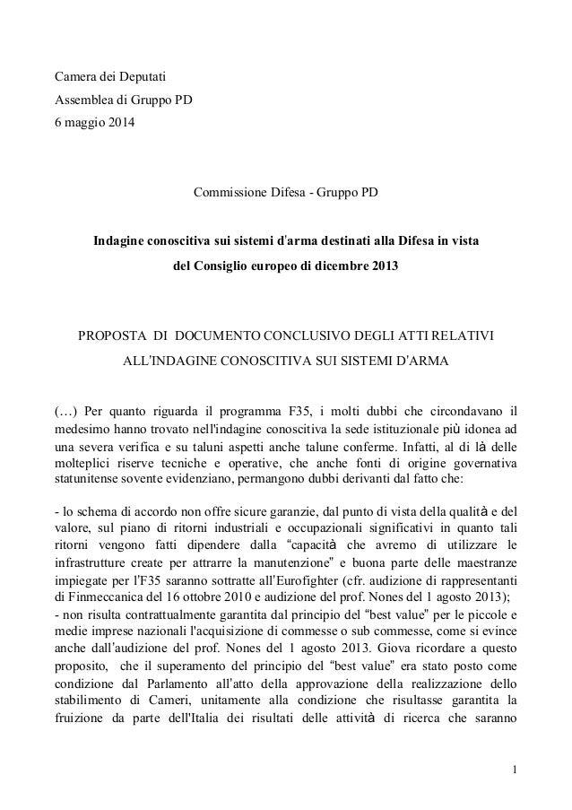 1 Camera dei Deputati Assemblea di Gruppo PD 6 maggio 2014 Commissione Difesa - Gruppo PD Indagine conoscitiva sui sistemi...