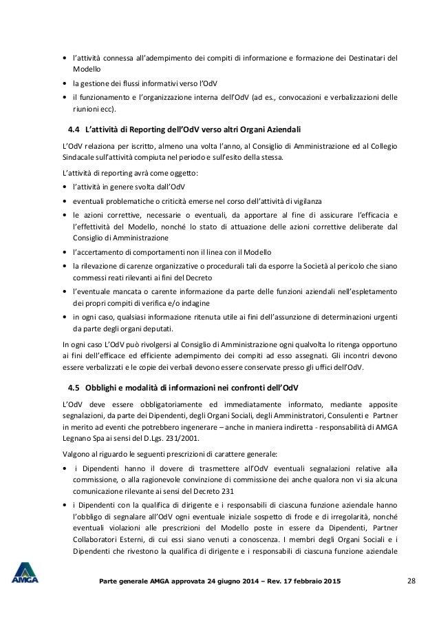 Parte generale AMGA approvata 24 giugno 2014 – Rev. 17 febbraio 2015 28 • l'attività connessa all'adempimento dei compiti ...