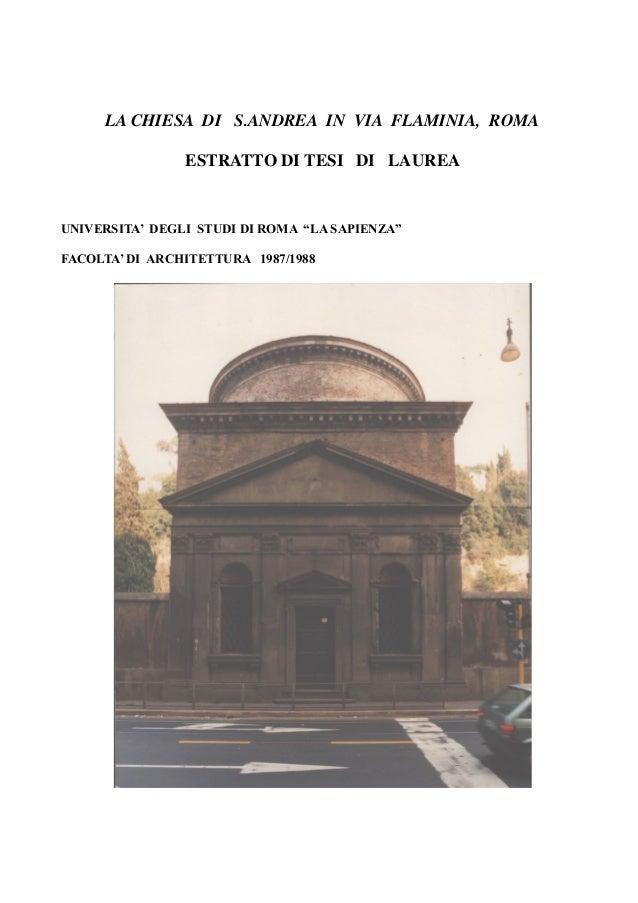 """LA CHIESA DI S.ANDREA IN VIA FLAMINIA, ROMA ESTRATTO DI TESI DI LAUREA UNIVERSITA' DEGLI STUDI DI ROMA """"LA SAPIENZA"""" FACOL..."""