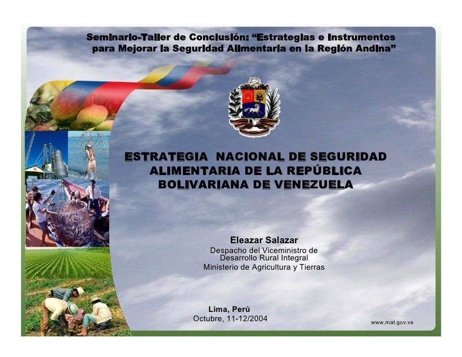 """Seminario-Taller de Conclusión: """"Estrategias e Instrumentos    Estrategia Nacional de Seguridad Alimentaria de la         ..."""