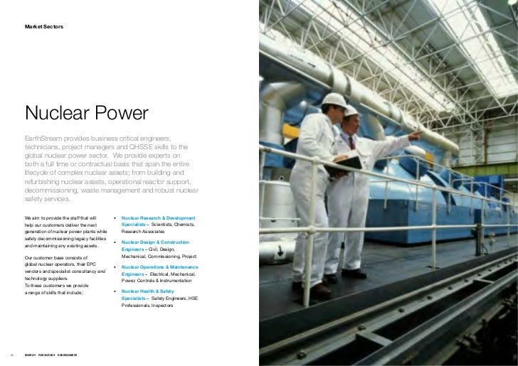 Market Sectors     Nuclear Power     EarthStream provides business critical engineers,     technicians, project managers a...