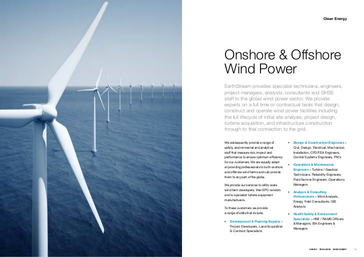 Clean EnergyOnshore & OffshoreWind PowerEarthStream provides specialist technicians, engineers,project managers, analysts,...
