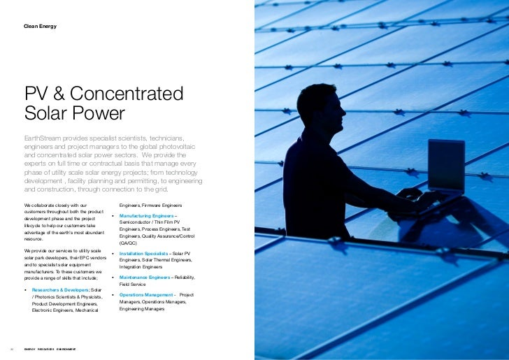 Clean Energy     PV & Concentrated     Solar Power     EarthStream provides specialist scientists, technicians,     engine...
