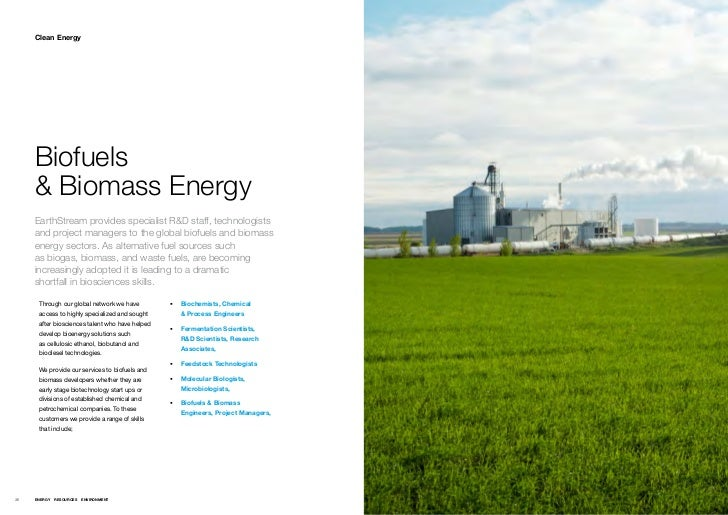 Clean Energy     Biofuels     & Biomass Energy     EarthStream provides specialist R&D staff, technologists     and projec...