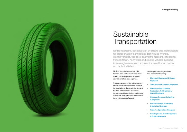 Energy EfficiencySustainableTransportationEarthStream provides specialist engineers and technologistsfor transportation te...