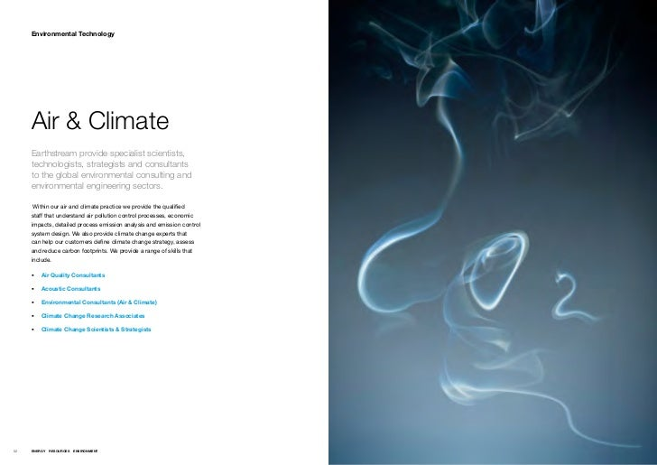 Environmental Technology     Air & Climate     Earthstream provide specialist scientists,     technologists, strategists a...